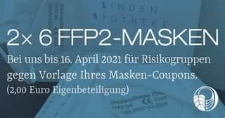 """Bild könnte enthalten: Text """"2x FFP2-MASKEN Bei uns bis 16. April 2021 für Risikogruppen gegen Vorlage Ihres Masken-Coupons. (2,00 Euro Eigenbeteiligung) ZhejiangZhende FFP2NR 149:2001+A1:2009 2163"""""""